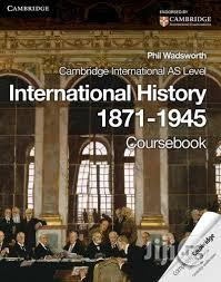 Cambridge International AS Level International History 1871–1945 | Books & Games for sale in Lagos State, Surulere