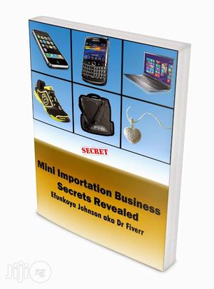 Mini Importation Business Secrets Revealed   Books & Games for sale in Lagos State