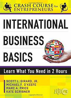 International Business Basics | Books & Games for sale in Lagos State