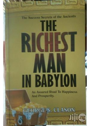 The Richest Man In Babylon By George S. Clason | Books & Games for sale in Lagos State