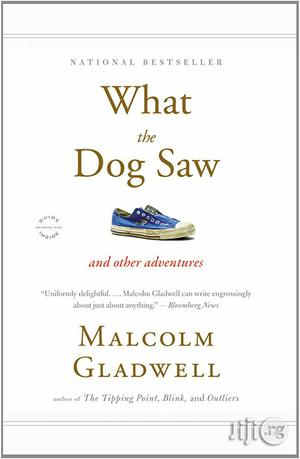 What The Dog Saw And Other Adventures By Malcolm Gladwell   Books & Games for sale in Lagos State, Apapa