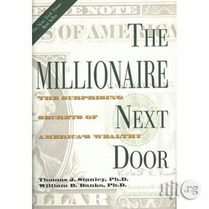 The Millionaire Next Door: By Thomas J. Stanley. | Books & Games for sale in Lagos State, Apapa