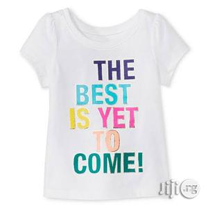 """Girls Slogan """"The Best Is Yet to Come"""" Tshirt - 3T 