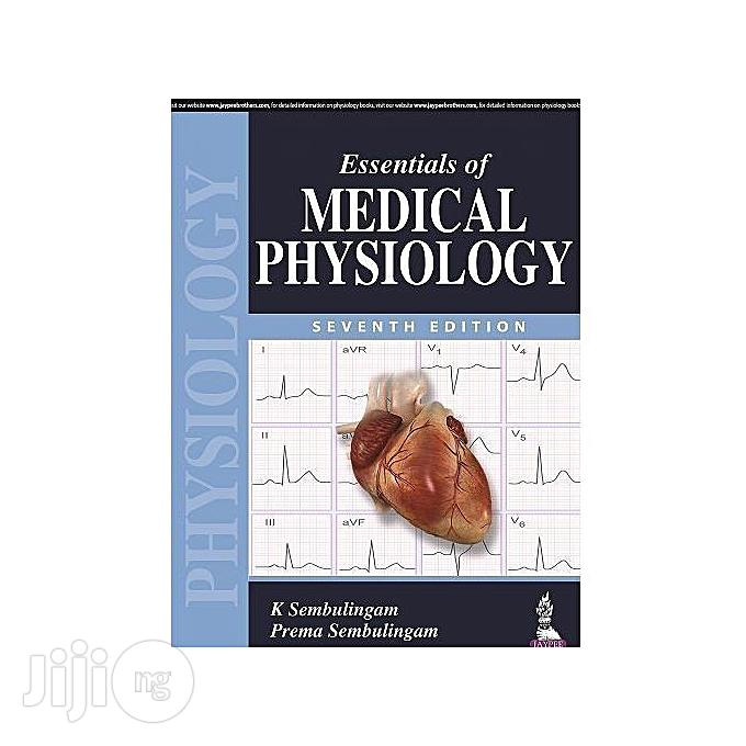 Archive: Essentials Of Medical Physiology Seventh Edition By K. Sembulingam, Prema Sembulingam