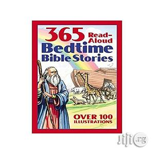 Bedtime Bible Story Book: 365 Read-aloud Stories From The Bible   Books & Games for sale in Lagos State, Oshodi