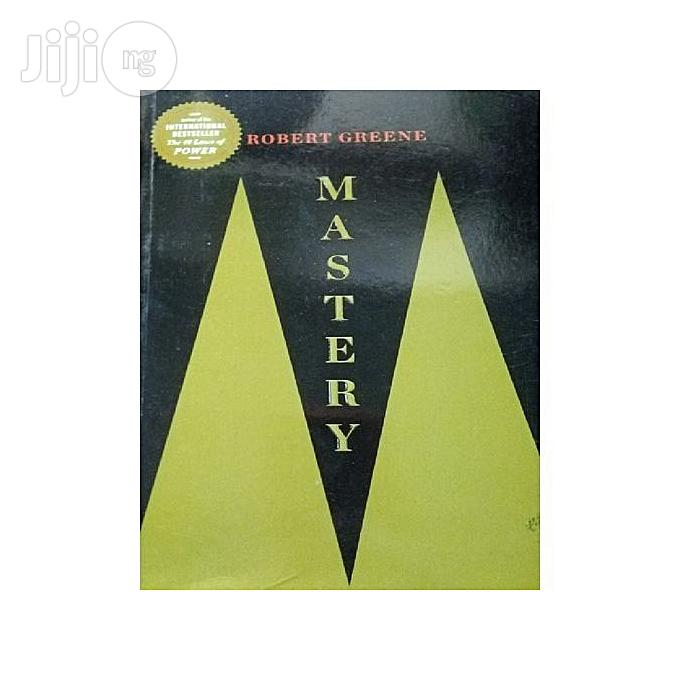 Archive: Mastery By Robert Greene
