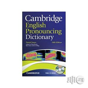 Cambridge English Pronouncing Dictionary 18th Edition With CD-ROM. | Books & Games for sale in Lagos State, Oshodi
