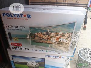 "Brand New Polystar 32"" Smart Curve Led Tv | TV & DVD Equipment for sale in Lagos State, Ojo"