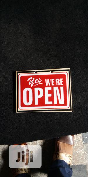 Open Signage. | Safetywear & Equipment for sale in Lagos State, Orile