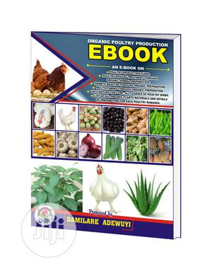 Organic Poultry Farming Complete Manual | Books & Games for sale in Oyo State, Egbeda