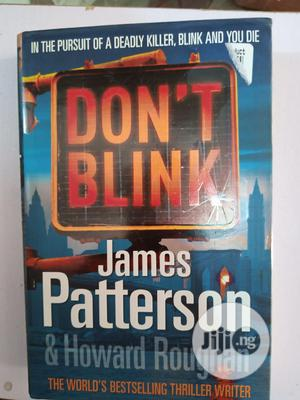 Don't Blink By James Patterson | Books & Games for sale in Lagos State, Surulere