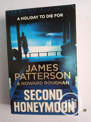 Second Honeymoon By James Patterson | Books & Games for sale in Lagos State, Surulere