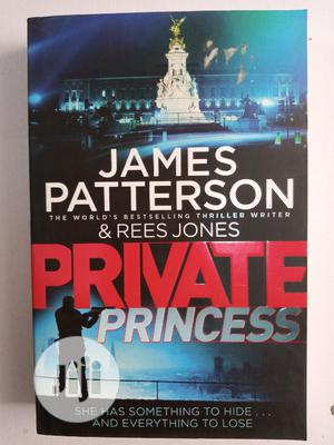Private Princess By James Patterson | Books & Games for sale in Lagos State, Surulere