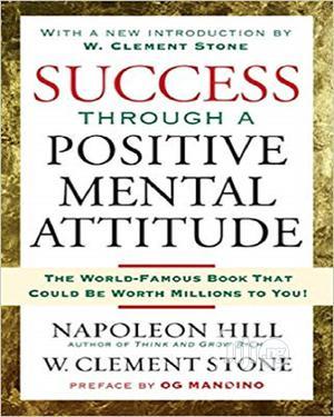 Success Through a Positive Mental Attitude by Napoleon Hill | Books & Games for sale in Lagos State, Oshodi