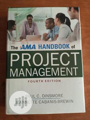 The Ama Handbook Of Project Management | Books & Games for sale in Lagos State, Surulere