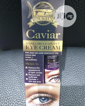 Roushun Caviar Dark Circle + Puffy Eye Cream   Skin Care for sale in Abuja (FCT) State, Garki 2