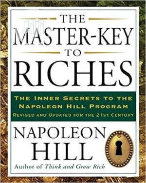The Master-Key to Riches by Napoleon Hill | Books & Games for sale in Lagos State, Oshodi