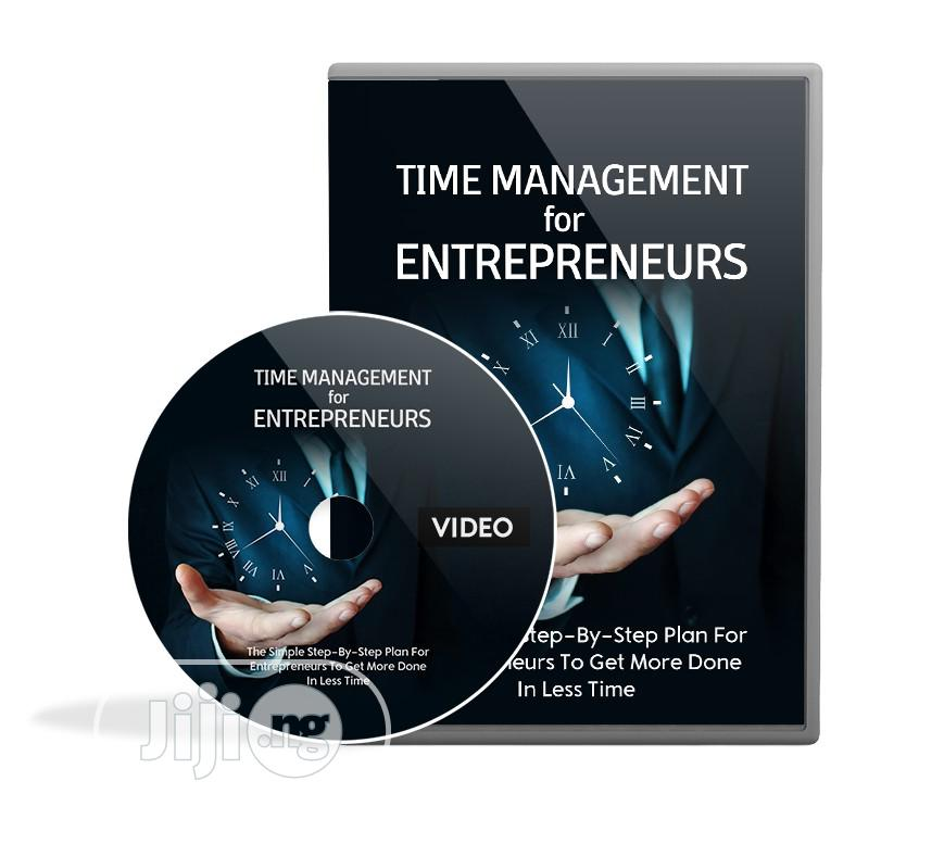Time Management For Entrepreneurs (Video)