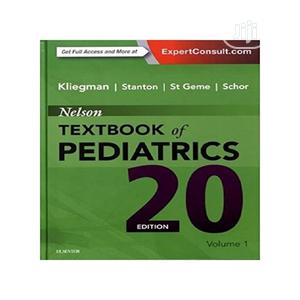 Nelson Textbook Of Pediatrics, 2-volume Set, 20e 20th Edition   Stationery for sale in Lagos State, Ajah