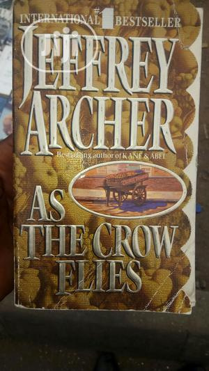 JEFREY ARCHER As The Crow Fly   Books & Games for sale in Lagos State, Surulere