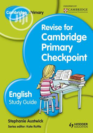 Cambridge Primary Revise For Primary Checkpoint English Study Guide   Books & Games for sale in Lagos State, Surulere