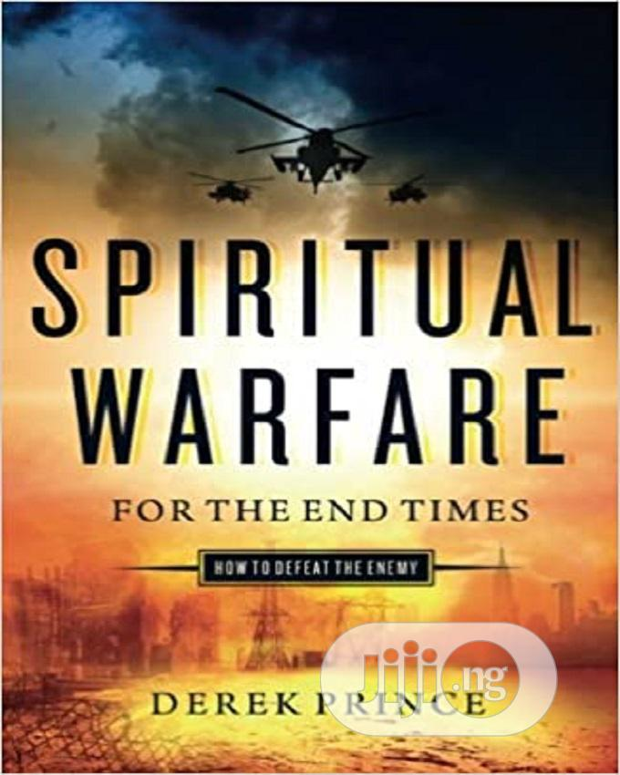 Archive: Spiritual Warfare For The End Times By Derek Prince