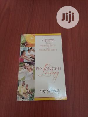 7 Steps to a Healthy Body Renewed Spirit ,Balanced Living | Books & Games for sale in Abuja (FCT) State, Central Business District