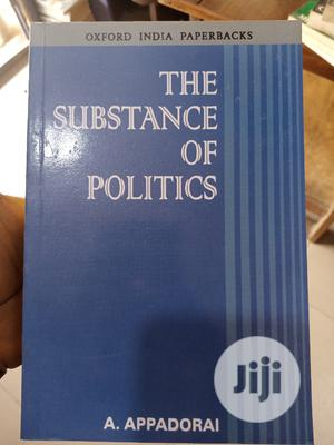 The Substance Of Politics | Books & Games for sale in Lagos State, Yaba