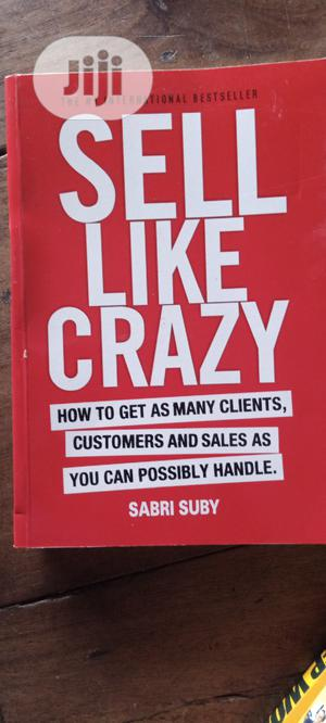 Sell Like Crazy | Books & Games for sale in Lagos State, Yaba