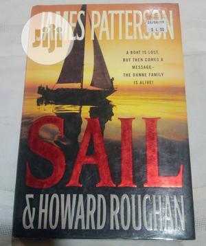 Sail Novel by James Patterson   Books & Games for sale in Lagos State, Surulere