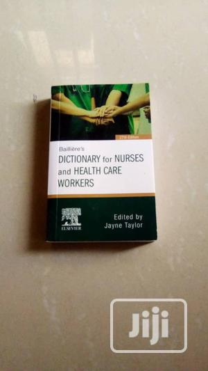 Bailliere's Nurses Dictionary | Books & Games for sale in Lagos State, Isolo