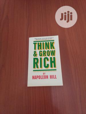 Think Grow Rich by Napoleon Hill | Books & Games for sale in Abuja (FCT) State, Central Business District