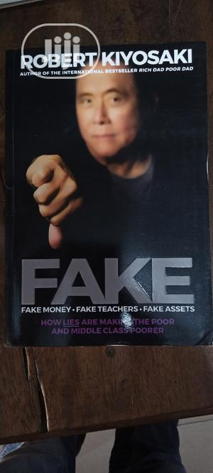 Fake By Robert Kiyosaki | Books & Games for sale in Lagos State, Yaba