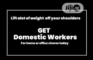 Get Domestic Workers Available For Work; For Home And Office | Recruitment Services for sale in Abuja (FCT) State, Gwagwalada