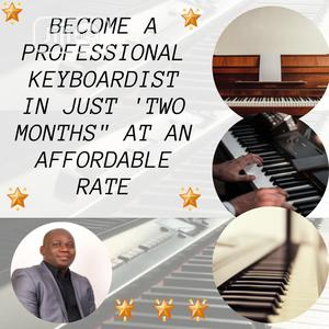 Become a Professional Keyboard Player in Just 2 Months. | Classes & Courses for sale in Abuja (FCT) State, Gwarinpa