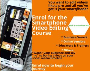 Smartphone Video Editing Class   Classes & Courses for sale in Lagos State, Ojodu