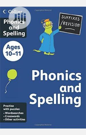 Collins Phonics And Spelling Age 10-11 | Books & Games for sale in Lagos State, Surulere