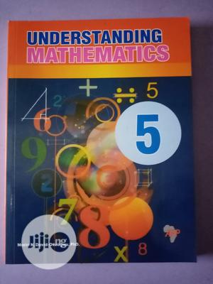 Understanding Mathematics Book 5   Books & Games for sale in Lagos State, Surulere