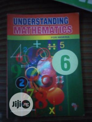 Brand New Understanding Mathematics 6 | Books & Games for sale in Lagos State, Surulere
