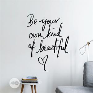 Be Your Own Kind of Beautiful Wall Sticker | Home Accessories for sale in Lagos State, Alimosho