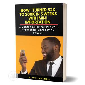How to Start a Profitable Mini Importation Business.   Books & Games for sale in Lagos State, Alimosho