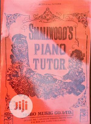 Smallwood Piano Tutor Book | Books & Games for sale in Lagos State, Ikotun/Igando