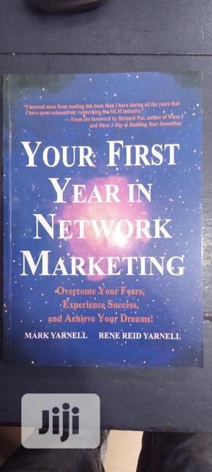 Your First Year in Network Marketing | Books & Games for sale in Lagos State, Yaba