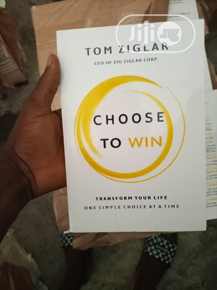 Archive: Choose to Win by Tom Ziglar