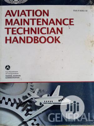 Aviation Maintenance Technician Handbook | Books & Games for sale in Lagos State, Surulere