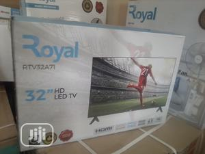 Royal 32 Inch LED HD Television-32sa71   TV & DVD Equipment for sale in Abuja (FCT) State, Central Business District