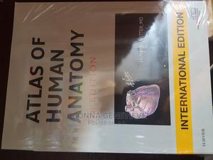 Netter's Atlas of Human Anatomy | Books & Games for sale in Lagos State, Yaba