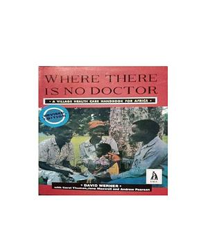 Where There Is No Doctor by David Werner   Books & Games for sale in Lagos State, Lagos Island (Eko)