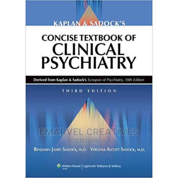 Archive: Kaplan and Sadock's Concise Textbook of Clinical Psychiatry
