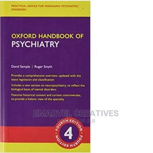 Oxford Handbook of Psychiatry 4th Edition Paper Cover | Books & Games for sale in Lagos State, Surulere